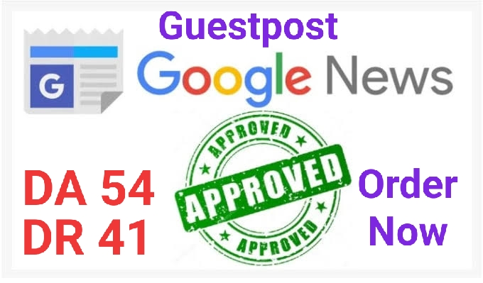 I will do guest post DR 41 DA 54 google news approvad website