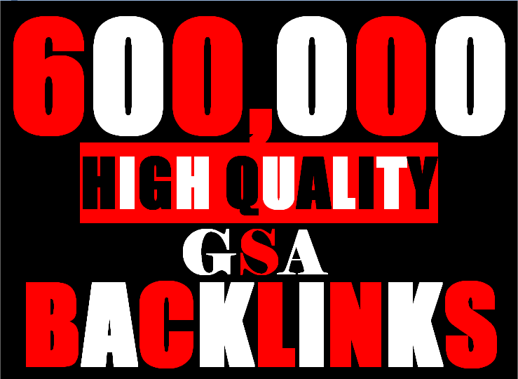 600K verified GSA Backlink for websites,  videos to achieve your goal