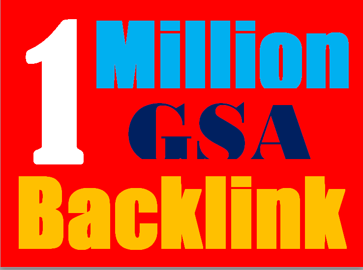 1 Million verified GSA Backlink for websites,  videos to achieve your goal