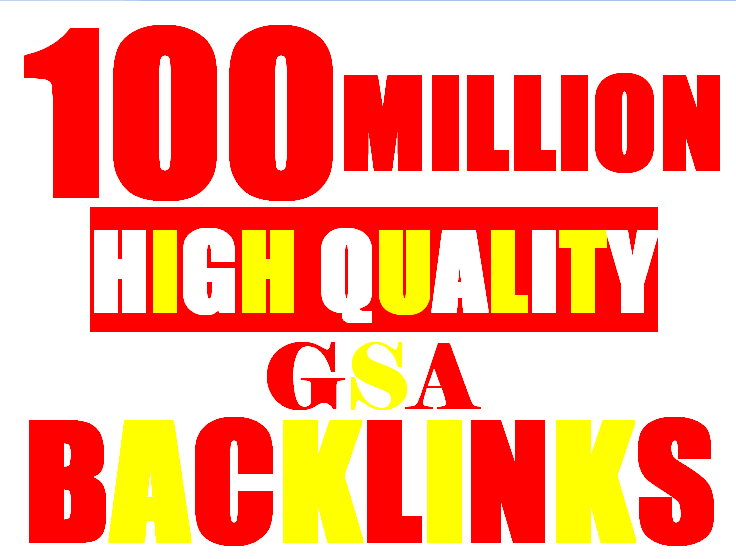 100 Million verified GSA Backlink for websites,  videos to achieve your goal