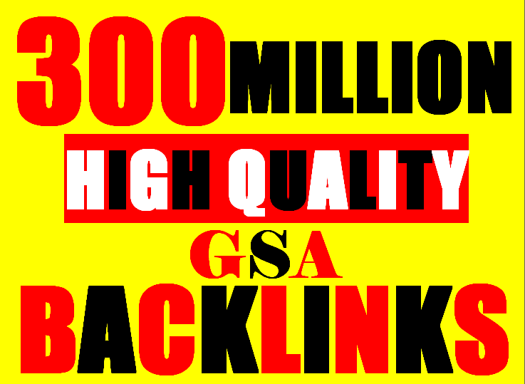 300 Million verified GSA Backlink for websites,  videos to achieve your goal