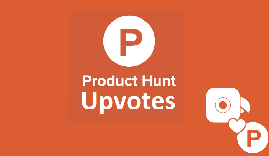 Instant Provide 100 producthunt Upvotes Worldwide human genuine users