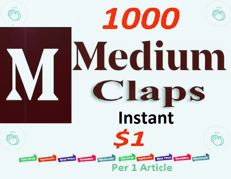 Instant 1000 Medium Claps Worldwide human genuine users