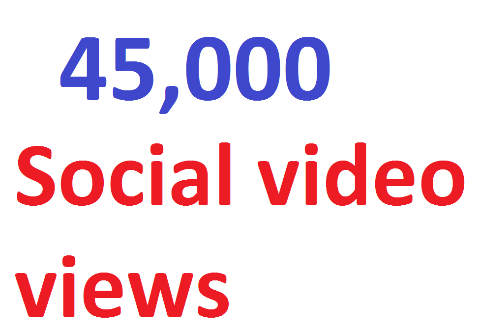 45,000 video Views Lifetime Guarantee And High Retention Instant Start