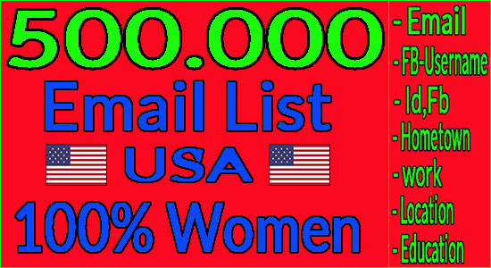 I Give You 500k Email List Target women + Method to Send