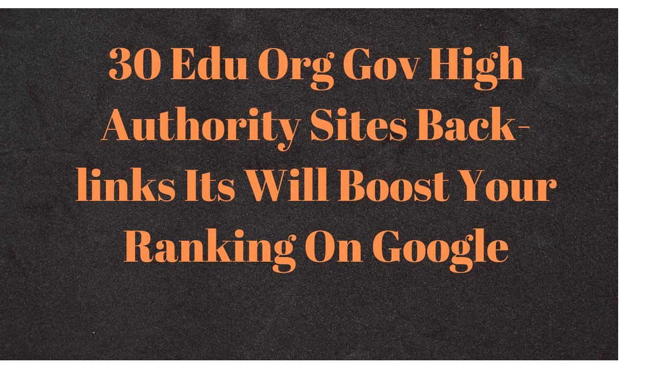 Rank on Google First Page 30 Edu Manually Created High Authority Backlinks
