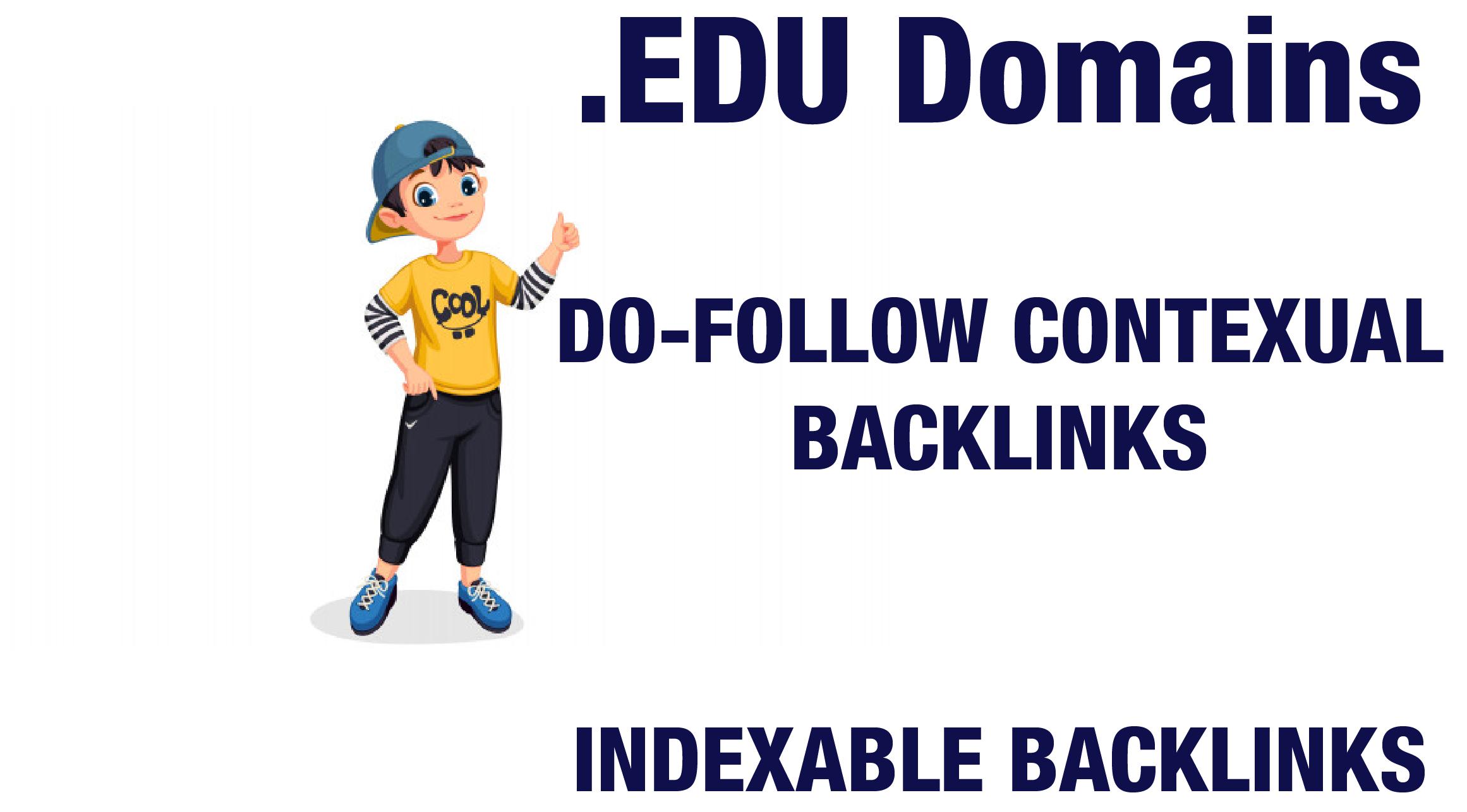 I will Provide Edu domains do follow Contextual Backlinks