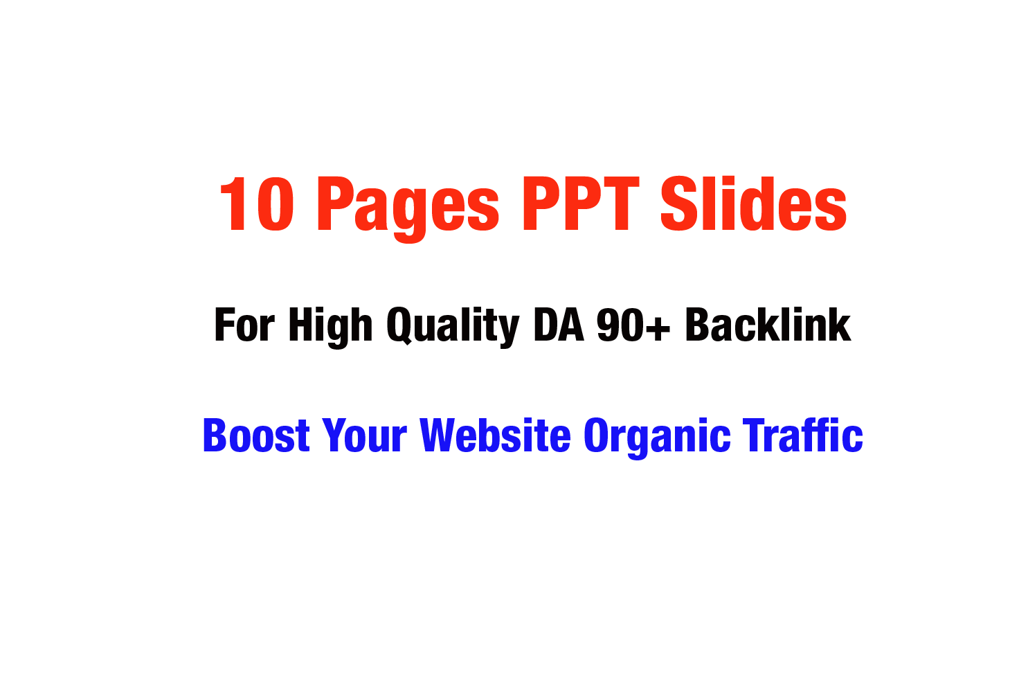 I will Create 10 Pages PPT Slides For SEO DA 90+ Backlinks Boost your Website Organic Traffic