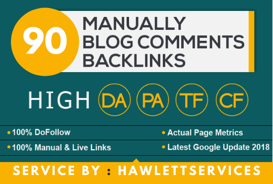 Create Manual 90 Dofollow Backlinks Blog comments Backlinks On DA 20+ Sites