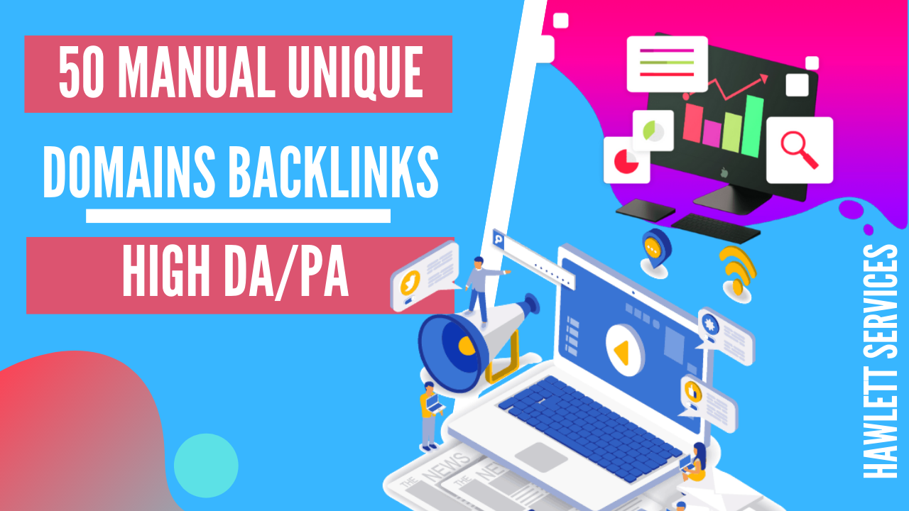 Hawlett Packages 50 Manual Seo Mix Backlinks With High Da Pa Metrics