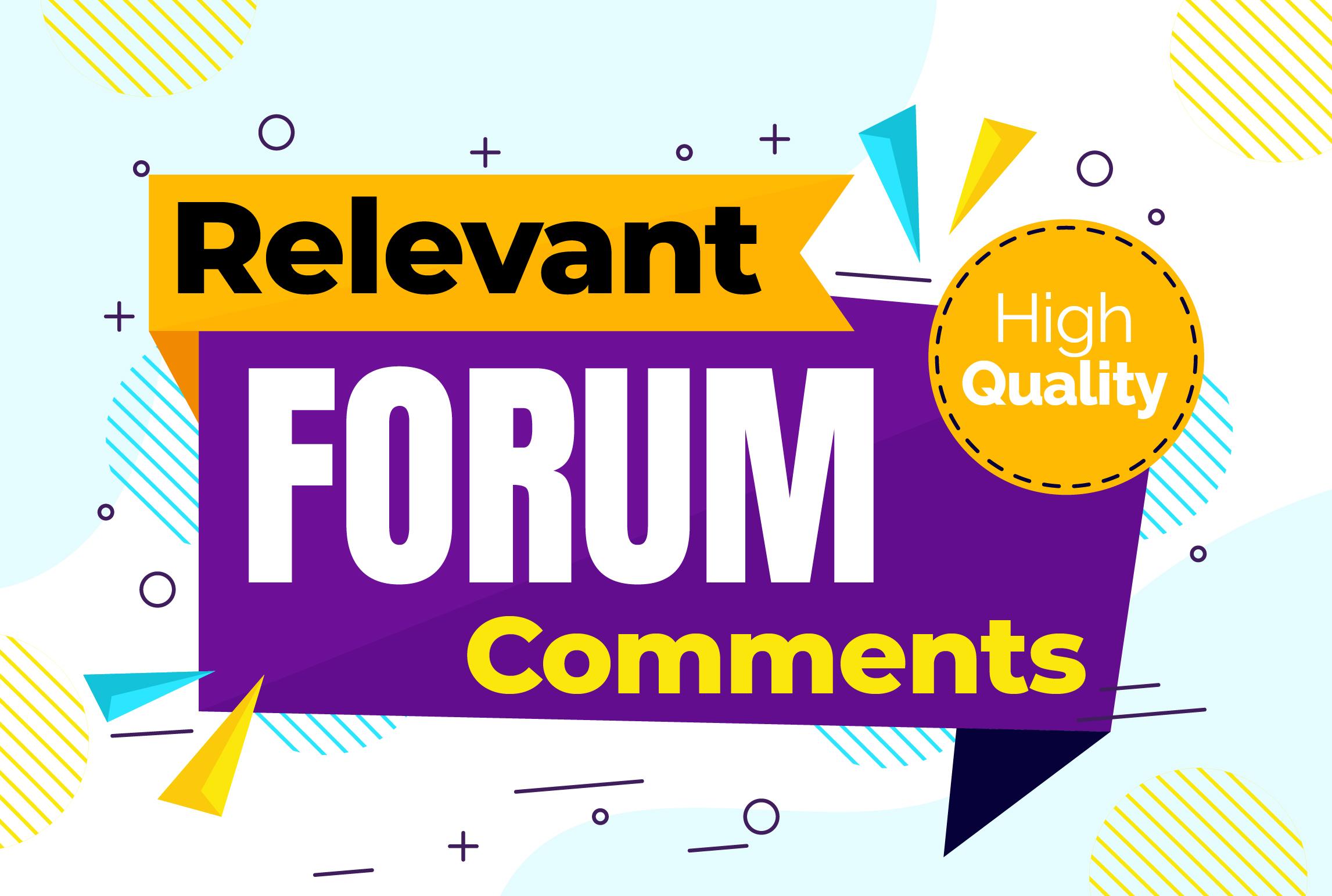 Manual 55+ Relevant Forum Posting Comments,  Dofollow Backlinks,  SEO linkbuilding