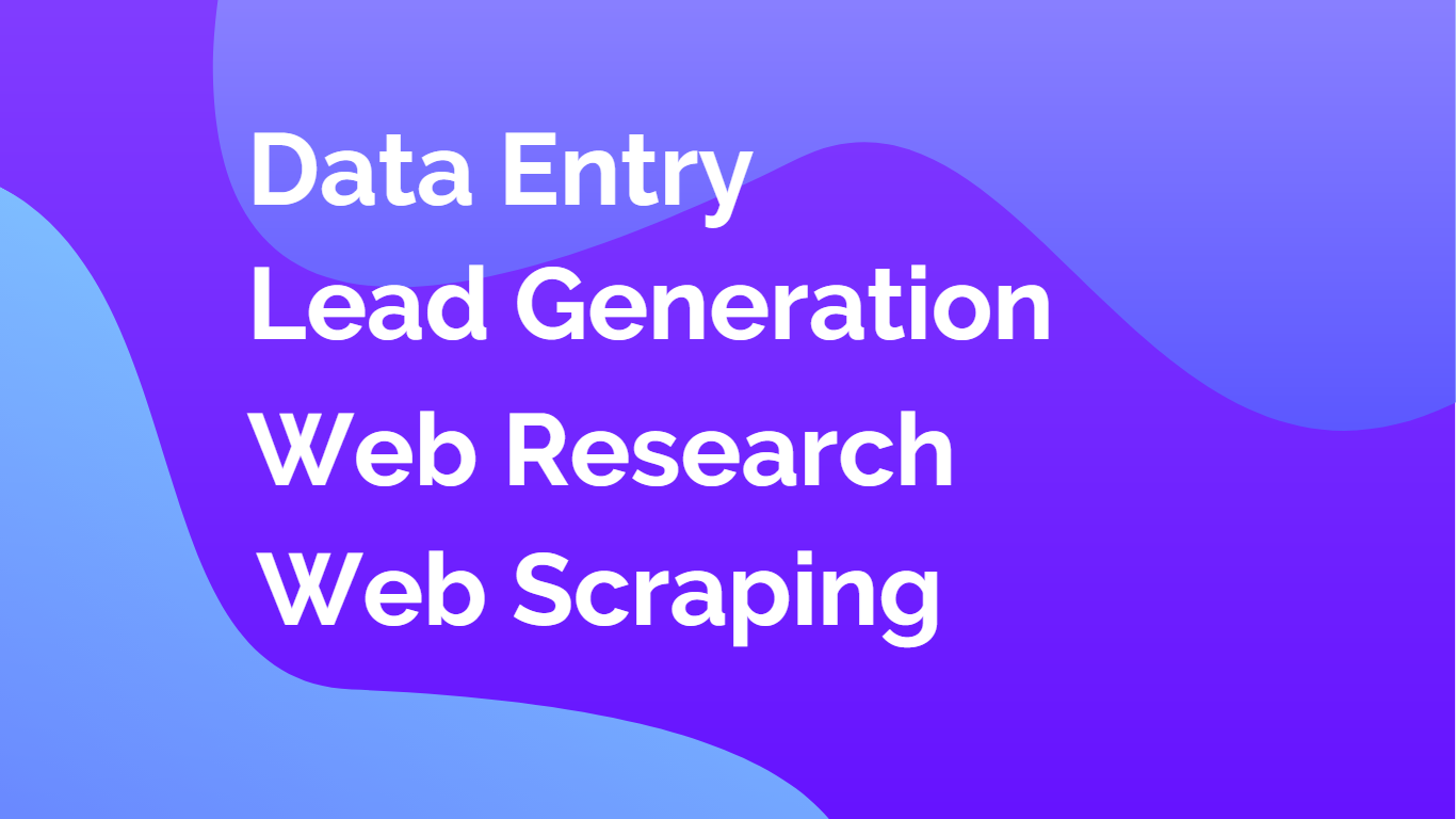 I will do data entry,  web scraping and lead generation