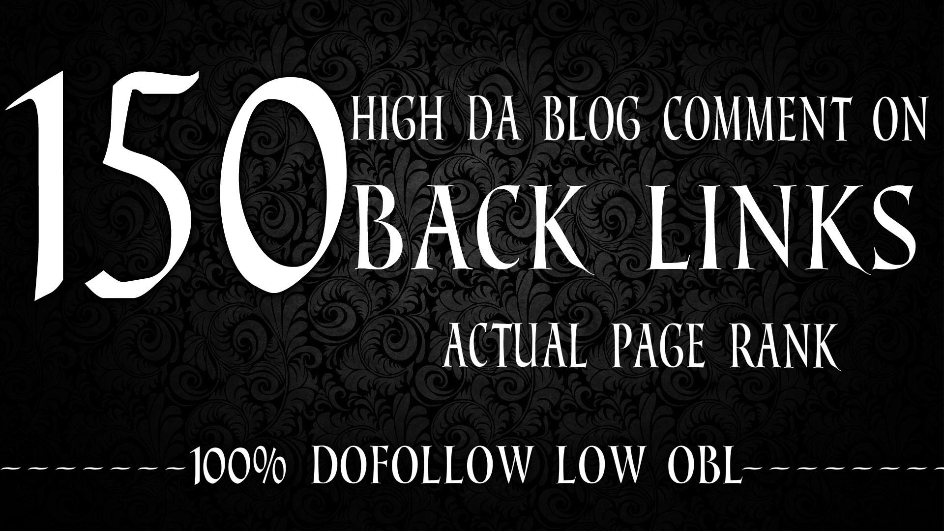 I Will Provide 150 Blog Comments High Da High Pa Backlinks