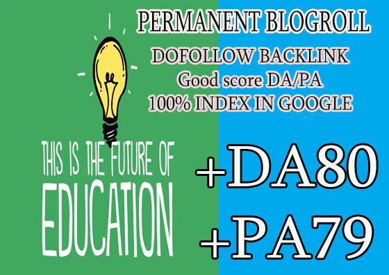Give your backlink on da80x6 EDUCATION blogroll dofollow