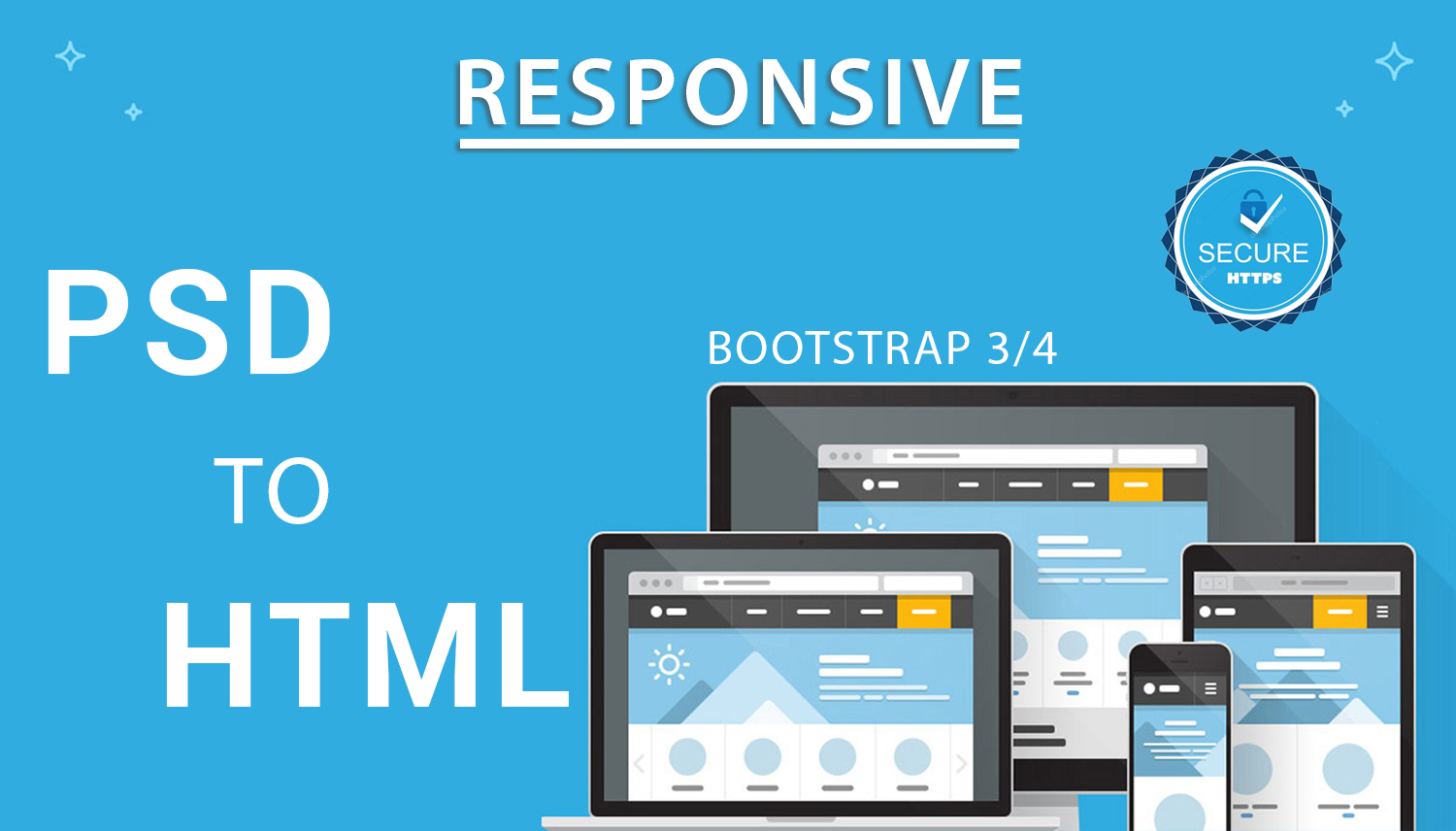 I Will convert PSD to HTML5 with CSS3 and responsive with BootStrap.