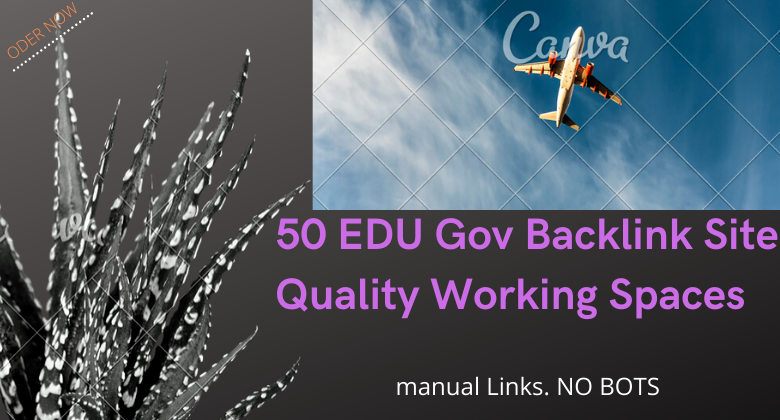 50 EDU Gov Backlinks site Quality Working Spaces