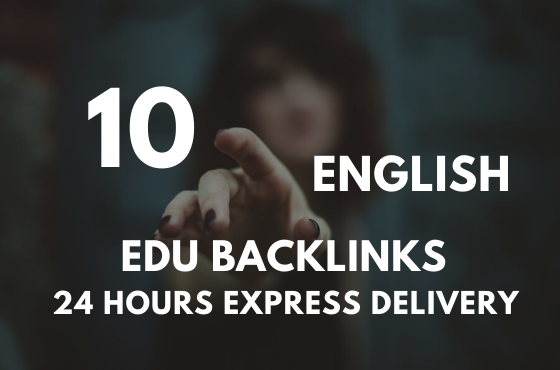 I will provide 10 powerful English EDU & GOV Backlinks