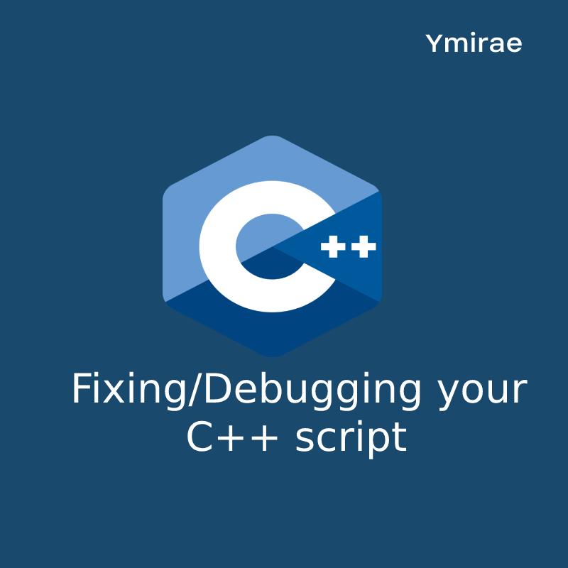 Fixing/Debugging your C + script