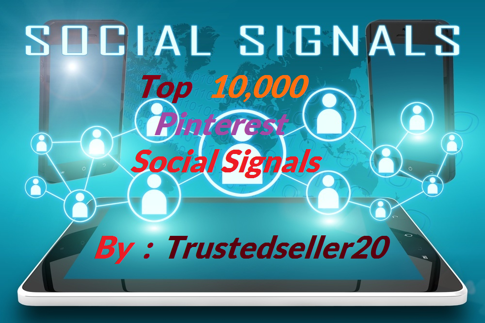 TOP instant Add 10,000 Pinterest SEO Social Signals to Improve SEO and Boost Google Ranking