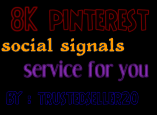 TOP instant Add 8000+ pinterest Social Signals to Improve SEO and Boost Google Ranking