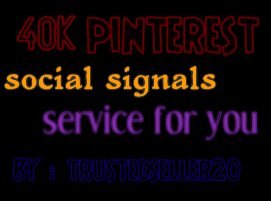 TOP most Add 40,000 Pinterest SEO Social Signals to Improve SEO and Boost Google Ranking