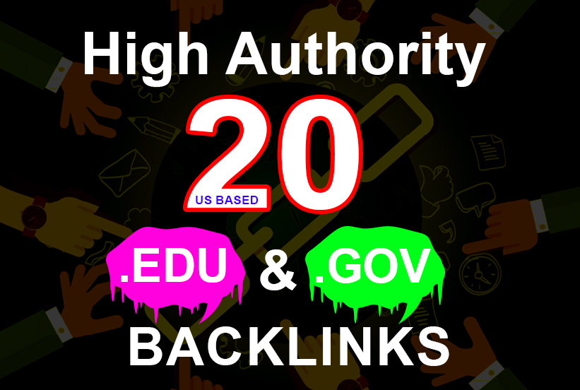 i will create manually 20 EDU. GOV Authority Backlinks Us based