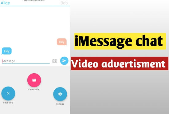 I will make imessage chat video advertisement for facebook,  instagram,  social media