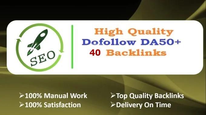 I Will Create 40 Dofollow DA 50 Plus Top Quality Backlinks
