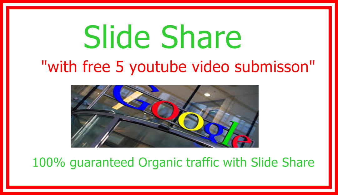 Guaranteed Traffic with Slide Share and Video Submission