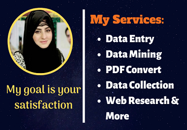 I will do any type data entry,  data mining,  web scraping,  pdf editing,  typing,  copy-paste job