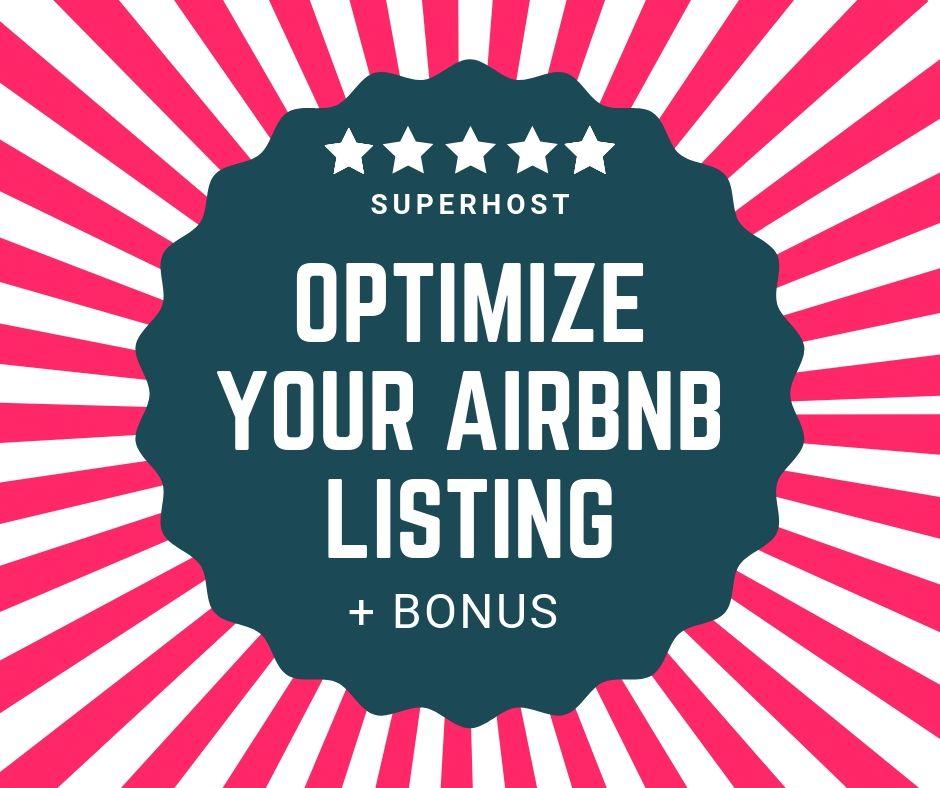 Airbnb Listing Optimization - Increase your Ranking & Income +Bonus Templates