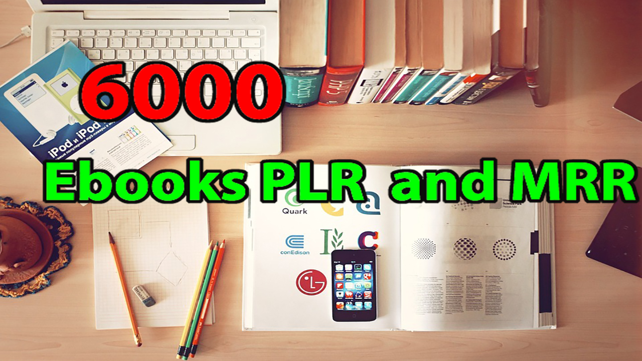 Get Over 6000 EBooks PLR & MRR on All The Niches with Giveaways