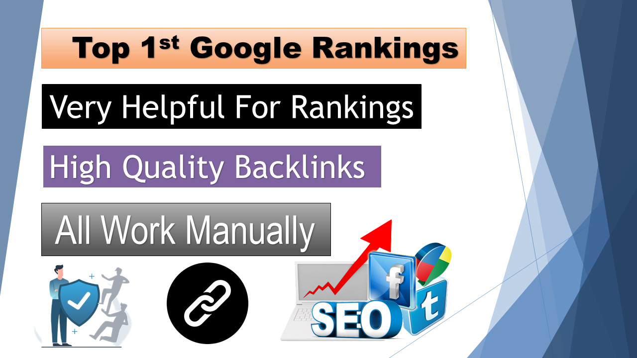 Top 1st Google Rankings With My High Quality SEO service Backlinks
