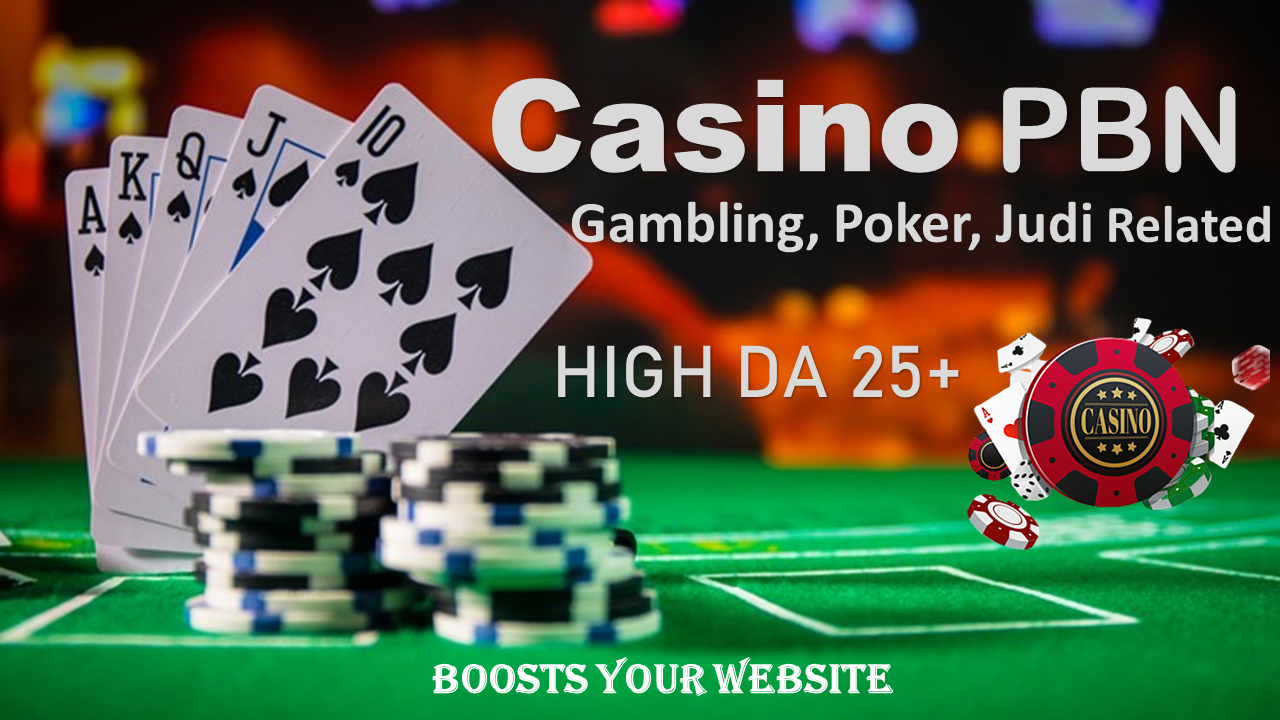 I will Post on 10 PBN DA 25+ Niche PBN Casino,  Gambling,  Poker,  Judi Related