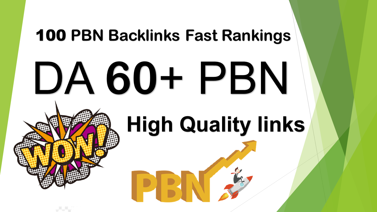DA 60+ High Quality 100 PBN Backlinks for boost your websites Rankings