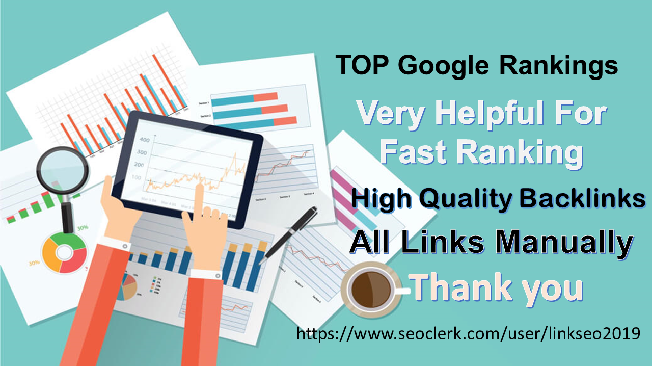 TOP Google Rankings With My High Quality SEO Backlinks service