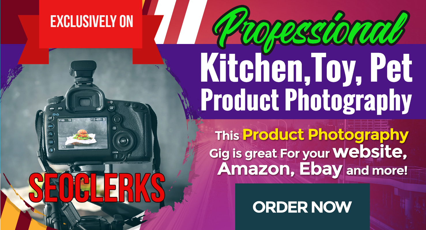 Product Photography,  Pet Supplies,  Kitchen Products,  Kids Toy Products