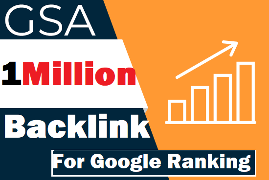 Build 1 Million verified GSA TIER live back links for google rankings