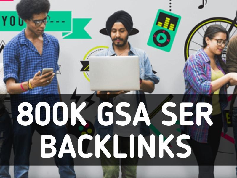 Provide 800k GSA SER High PowerfulSEO Backlinks