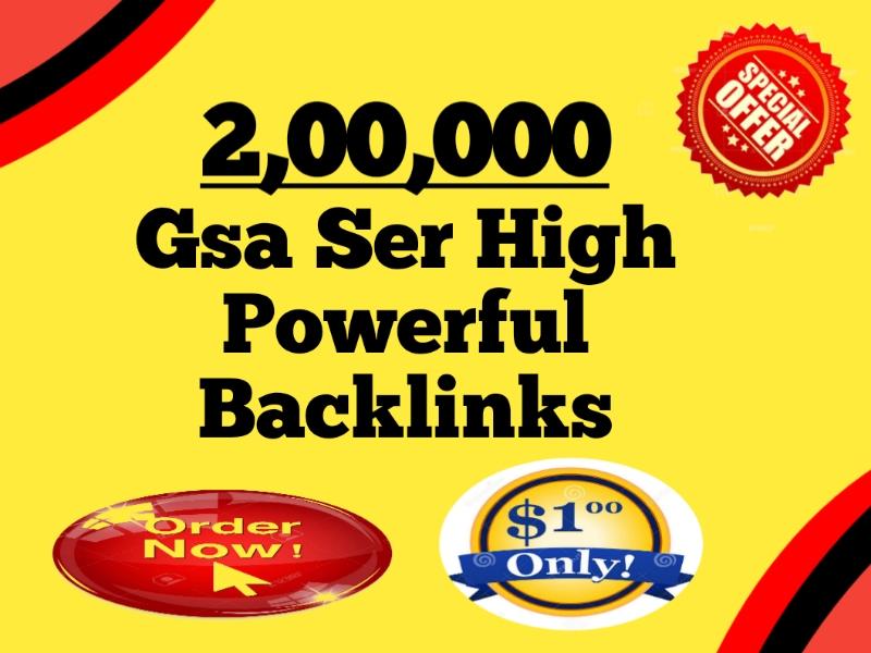 I Will Create 200k GSA SER High Powerful SEO Backlinks