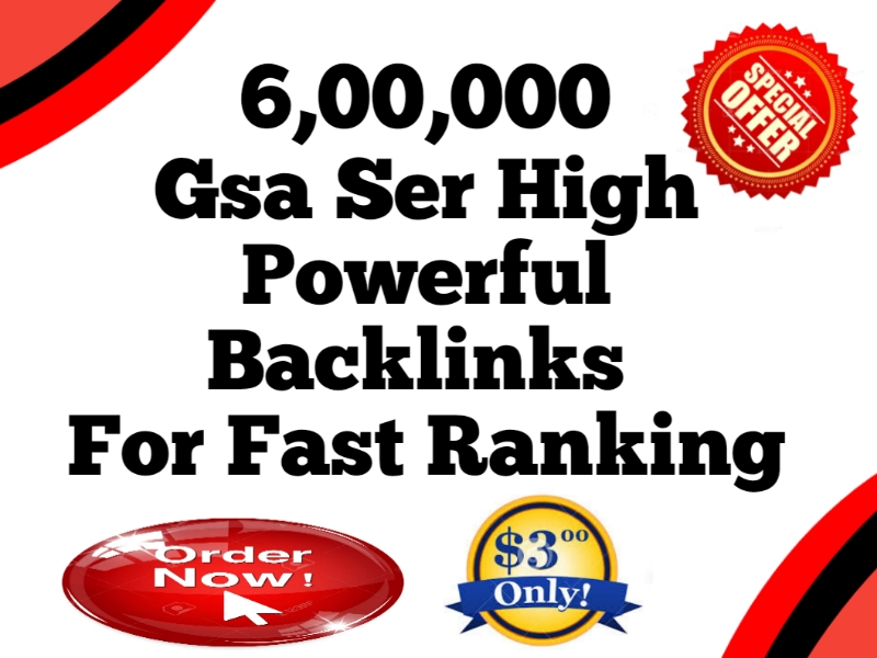 I Will Create 600k GSA SER High Powerful  SEO Backlinks