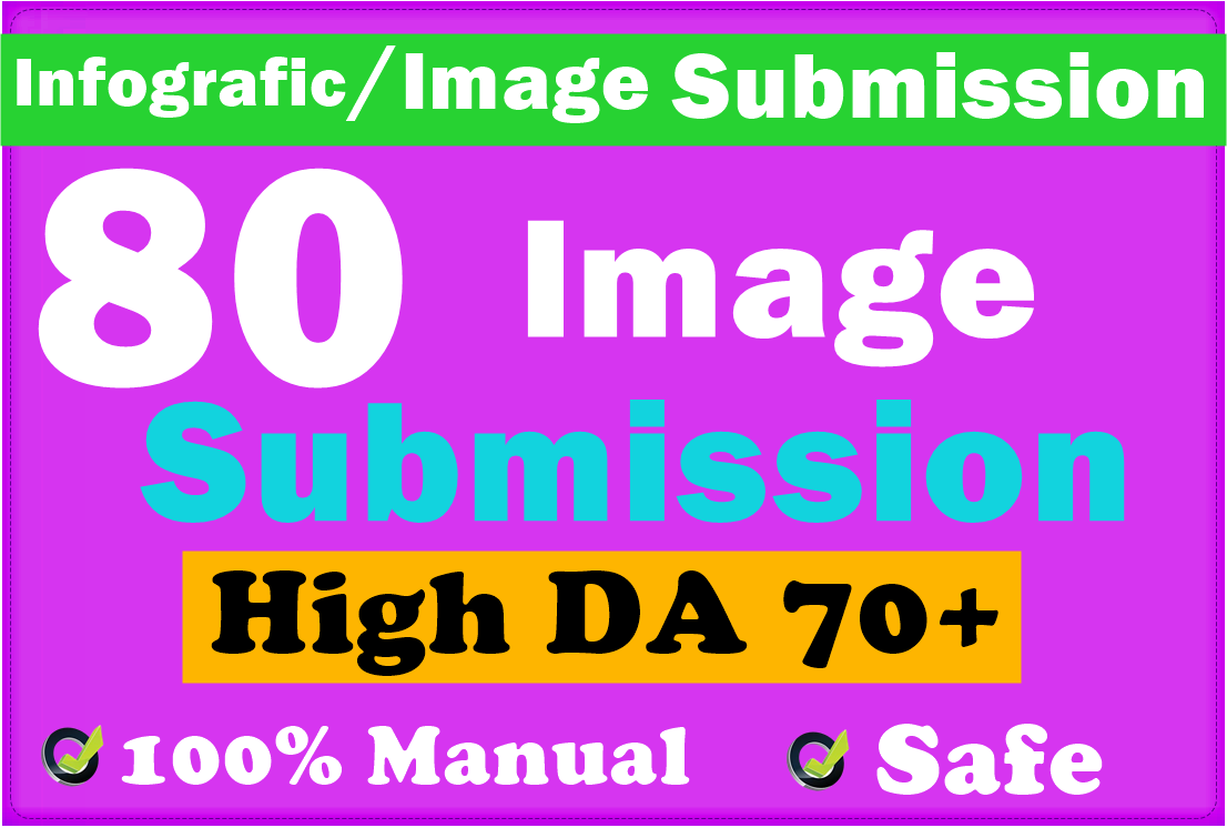 Manual 80 Infographic Or Image Submission On High DA 70+ Image Sharing Or Submission Sites