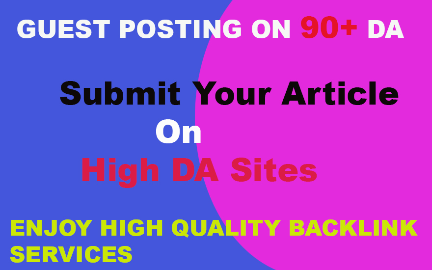 I will Publish 5 Guest Posting High Quality Backlinks in 24 Hours On High DA Sites