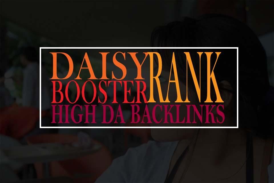 DAISY WEBSITE RANK BOOSTER 250 HIGH DA SEO BACK-LINKS