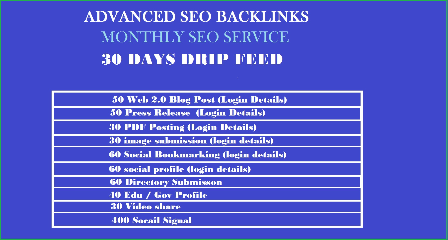 I will do an monthly advanced SEO backlinks to improve google ranking