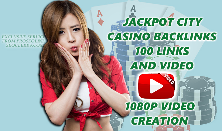 Create x10 Ranking Casino/gambling online x100 SEO Backlinks from x100 websites and 1080p video