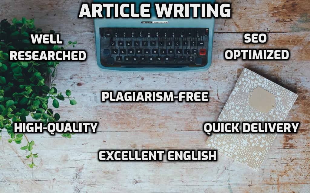 High Quality 2000-Word or 4 x 500 Words Article Writing Service