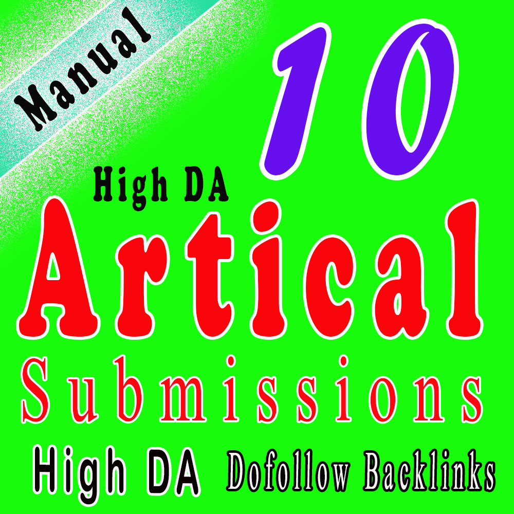 I Will do manual 10 HQ Article Submission with 20 HQ dofollow backlinks from high DA sites.