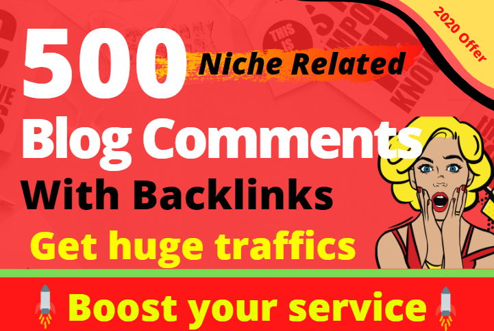 Niche relevant 500 blogcoments, Rank Your Website on Google 1st page