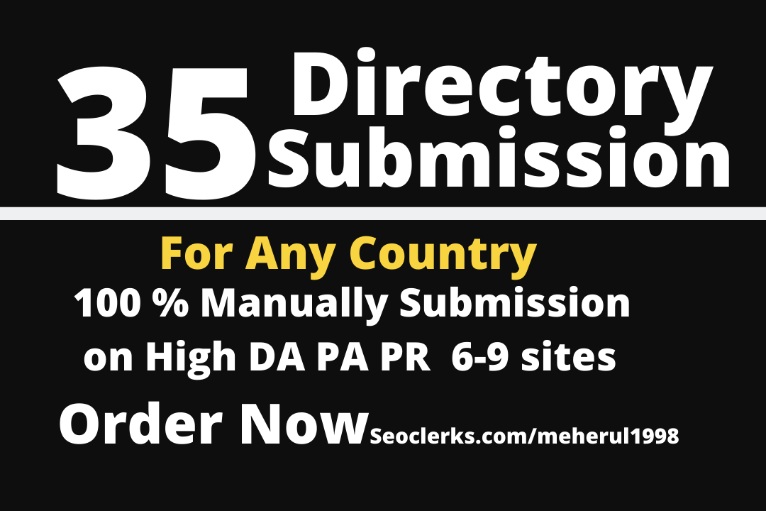 I will Submit 35 Directory For any country